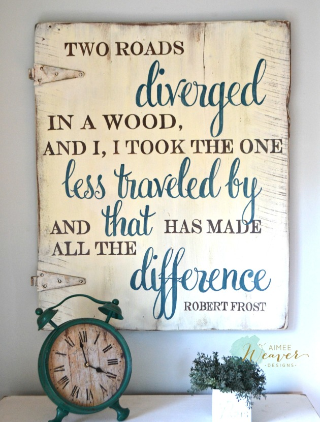 Robert Frost sign by Aimee Weaver Designs