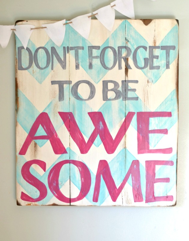 sign don't forget to be awesome1