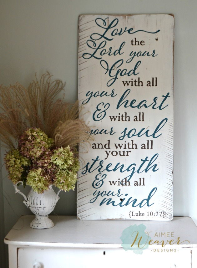 Aimee Weaver Designs - Love the Lord your God wood sign 2