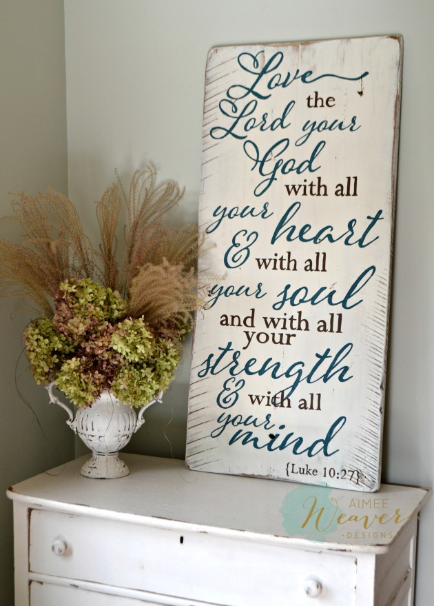 Aimee Weaver Designs - Love the Lord your God wood sign