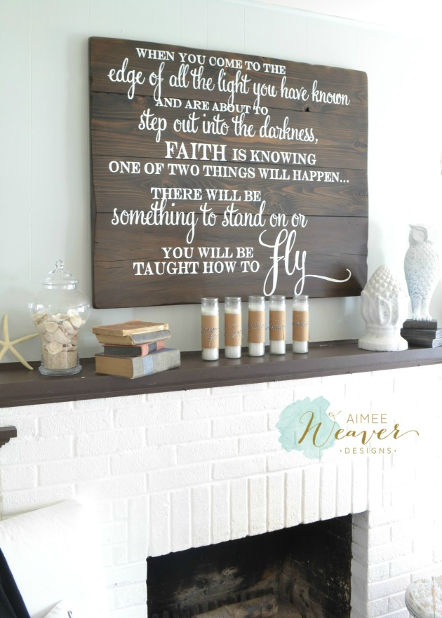 When you come to the edge of all the light wood sign by Aimee Weaver Designs