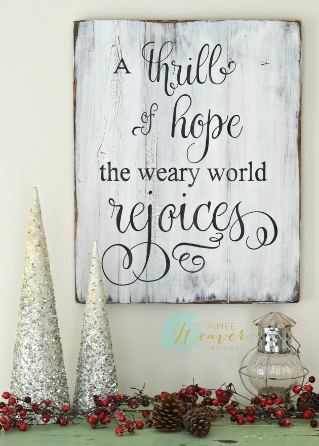 A thrill of hope the weary world rejoices handpainted wood sign by Aimee Weaver Designs