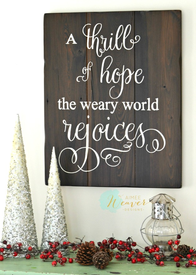 A thrill of hope the weary world rejoices sign by Aimee Weaver Designs