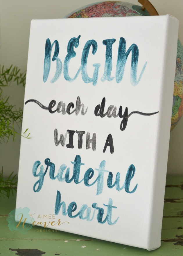 Begin each day with a grateful heart canvas by Aimee Weaver Designs