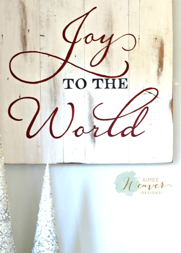 Joy to the World sign by Aimee Weaver Designs
