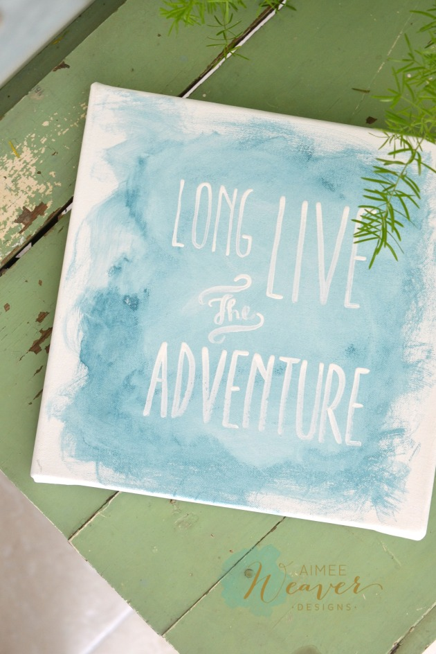 Long live the adventure canvas by Aimee Weaver Designs
