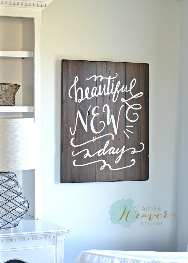 Beautiful new day wood sign by Aimee Weaver Designs