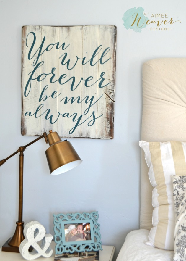 You will forever be my always...wood sign by Aimee Weaver Designs
