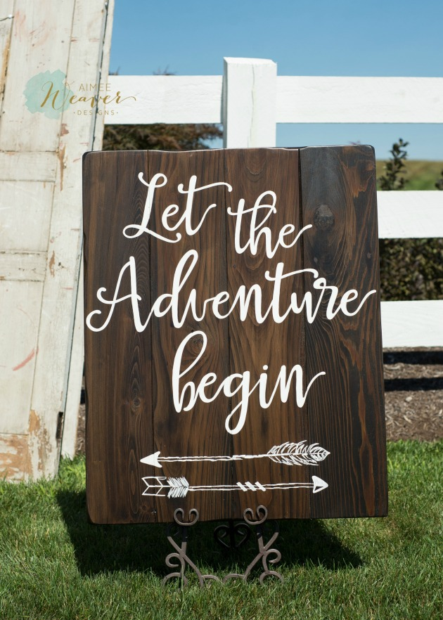 Let the adventure begin wedding sign by Aimee Weaver Designs